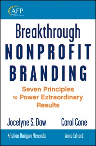 Breakthrough Nonprofit Branding – valueable, but not for obvious reasons [Book Review]